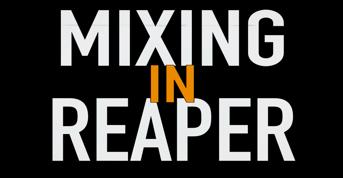 Mixing in Reaper Review